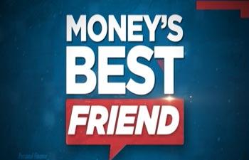 Money's Best Friend